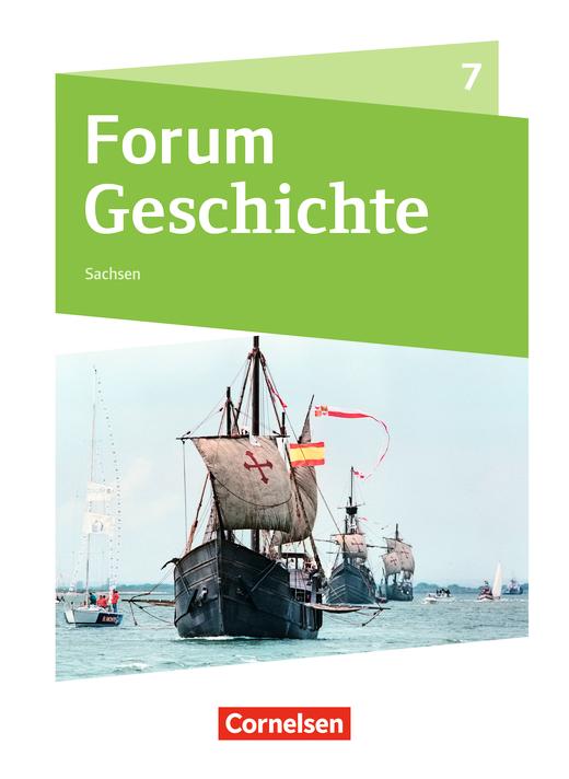 Forum Geschichte - Neue Ausgabe - Schülerbuch - 7. Schuljahr