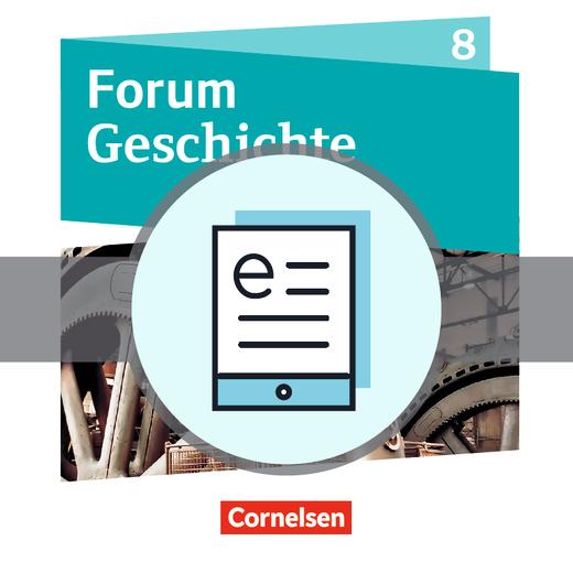 Forum Geschichte - Neue Ausgabe - Schülerbuch als E-Book - 8. Schuljahr