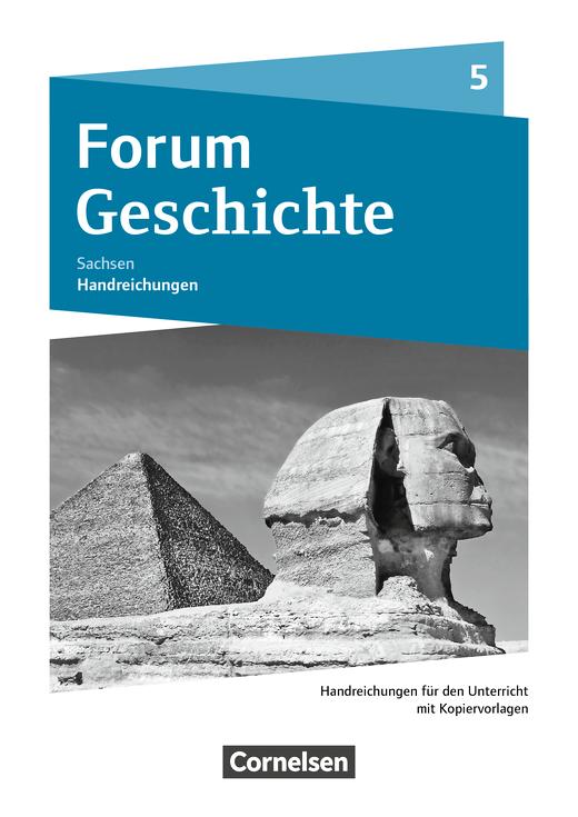 Forum Geschichte - Neue Ausgabe - Handreichungen für den Unterricht als Download - 5. Schuljahr