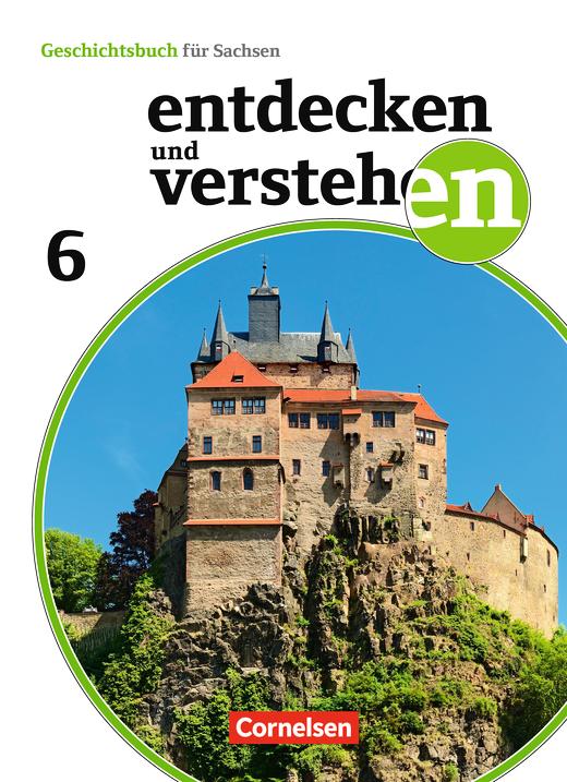 Entdecken und verstehen - Vom Römischen Reich bis zum Mittelalter - Schülerbuch - 6. Schuljahr