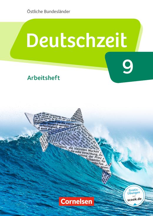 Deutschzeit - Arbeitsheft mit Lösungen - 9. Schuljahr