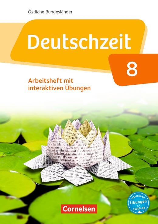 Deutschzeit - Arbeitsheft mit interaktiven Übungen auf scook.de - 8. Schuljahr