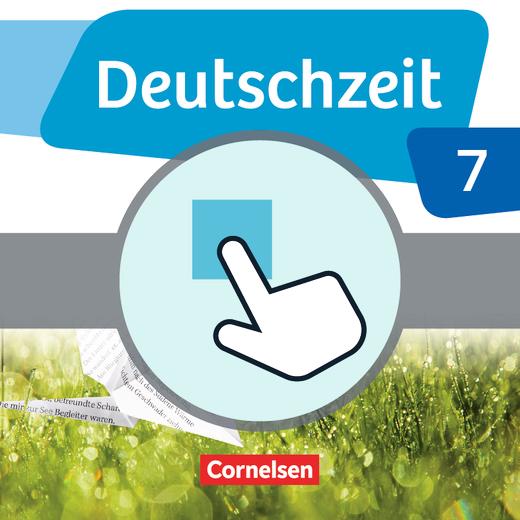 Deutschzeit - Interaktive Übungen als Ergänzung zum Arbeitsheft - 7. Schuljahr