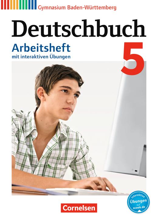 Deutschbuch Gymnasium - Arbeitsheft mit interaktiven Übungen auf scook.de - Band 5: 9. Schuljahr
