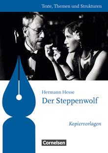 Texte, Themen und Strukturen - Kopiervorlagen zu Abiturlektüren - Der Steppenwolf - Kopiervorlagen