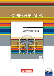 Cornelsen Literathek - Die Verwandlung - Empfohlen für das 10.-13. Schuljahr - Kopiervorlagen mit Lösungen und CD-ROM