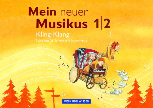 Mein neuer Musikus - Kling-Klang - Einfache Spielsätze für Stimme und Instrumente - Musizierheft - 1./2. Schuljahr