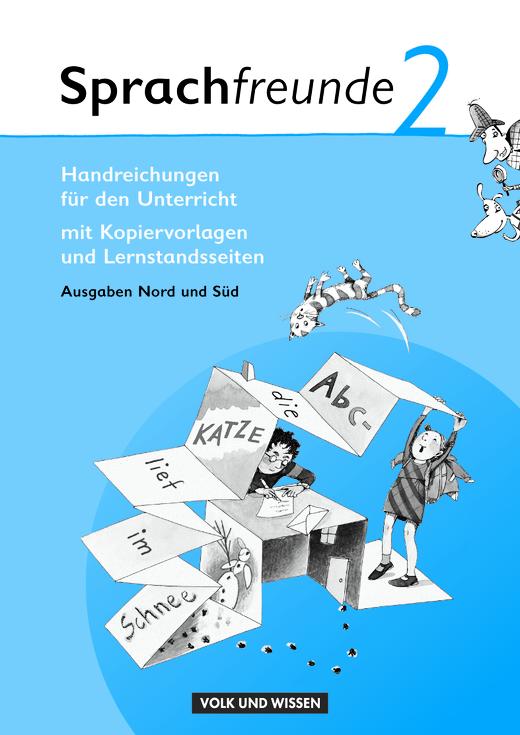 Sprachfreunde - Handreichungen für den Unterricht - 2. Schuljahr