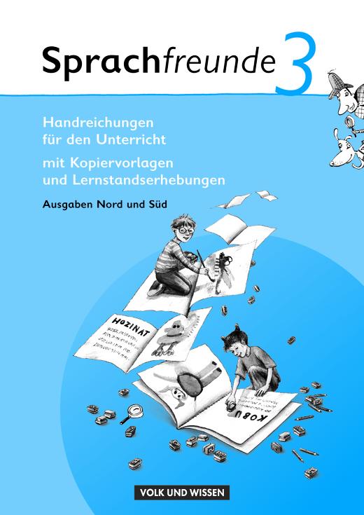 Sprachfreunde - Handreichungen für den Unterricht - 3. Schuljahr