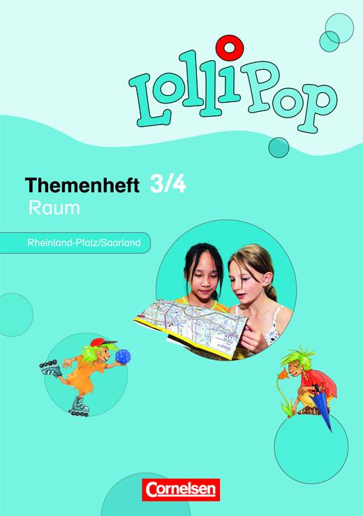 Lollipop Sache - Raum - Themenheft 6 für Rheinland-Pfalz, Saarland - 3./4. Schuljahr