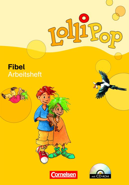 Lollipop Fibel - Arbeitsheft zum Leselehrgang mit CD-ROM