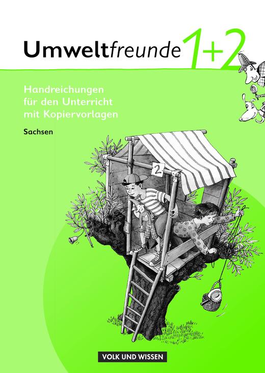 Umweltfreunde - Handreichungen für den Unterricht - 1./2. Schuljahr