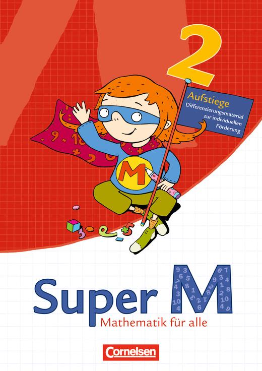 Super M - Aufstiege - Arbeitsblätter zur Differenzierung - 2. Schuljahr