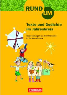 Rund um ... - Rund um Texte und Gedichte im Jahreskreis - Kopiervorlagen - 2.-4. Schuljahr