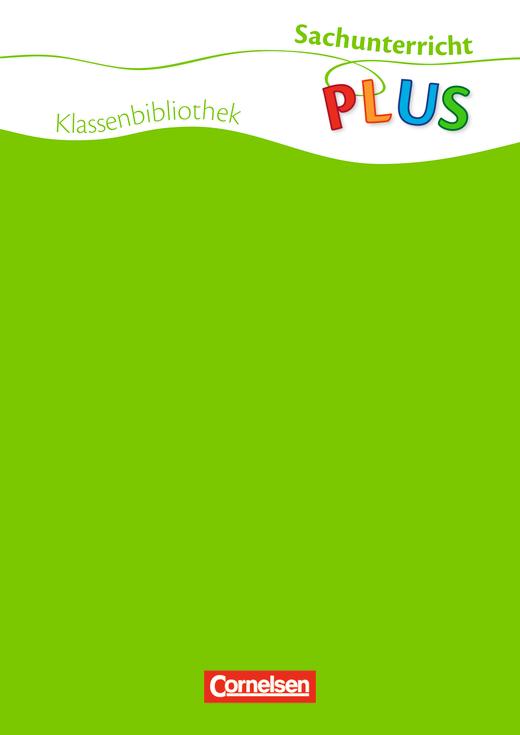 Sachunterricht plus - Grundschule - Kultur, Zeit und Raum - 5 Lektürenhefte im Paket