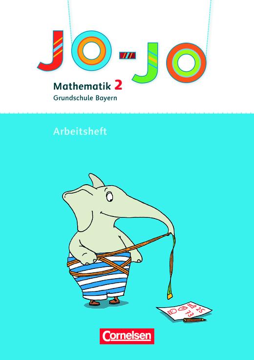 Jo-Jo Mathematik - Arbeitsheft - 2. Jahrgangsstufe
