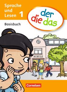 der-die-das - Basisbuch Sprache und Lesen - 1. Schuljahr
