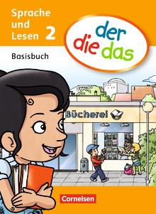 der-die-das - Basisbuch Sprache und Lesen - 2. Schuljahr