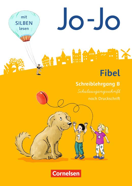 Jo-Jo Fibel - Schreiblehrgang B in Schulausgangsschrift