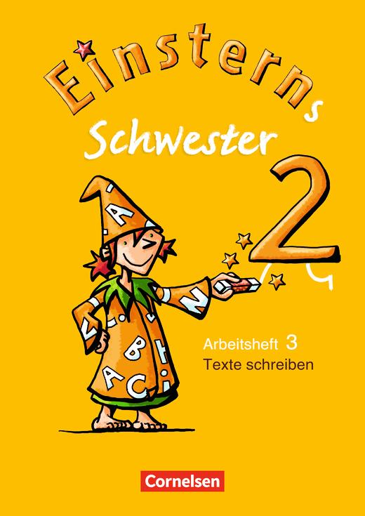 Einsterns Schwester - Heft 3: Texte schreiben - 2. Schuljahr