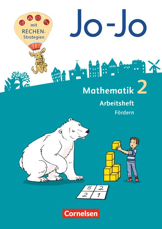 Jo-Jo Mathematik - Arbeitsheft Fördern - 2. Schuljahr