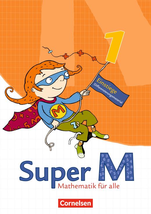 Super M - Einstiege/Aufstiege - Arbeitsblätter zur Differenzierung - 1. Schuljahr