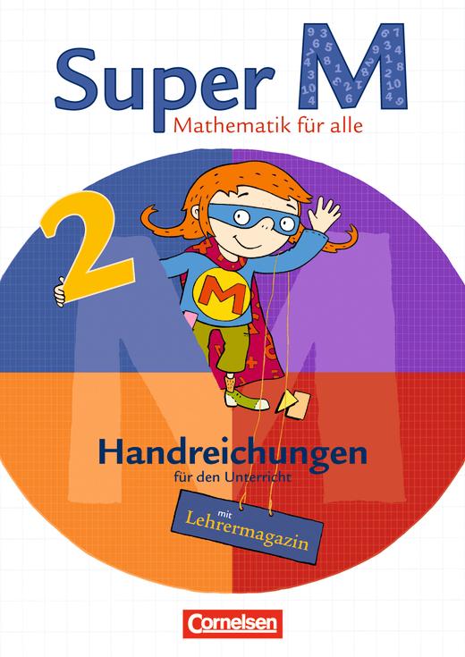 Super M - Handreichungen für den Unterricht mit Lehrermagazin - 2. Schuljahr
