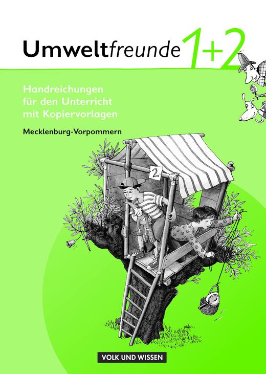 Umweltfreunde - Handreichungen für den Unterricht zu den Arbeitsheften - 1./2. Schuljahr