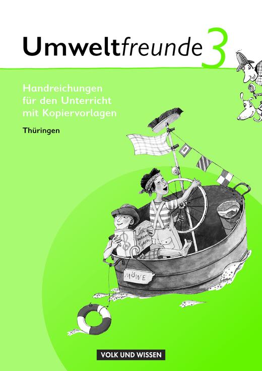 Umweltfreunde - Handreichungen für den Unterricht - 3. Schuljahr