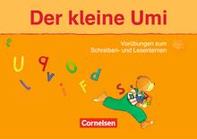 Die Umi-Fibel - Der kleine Umi - Vorübungen zum Schreiben- und Lesenlernen