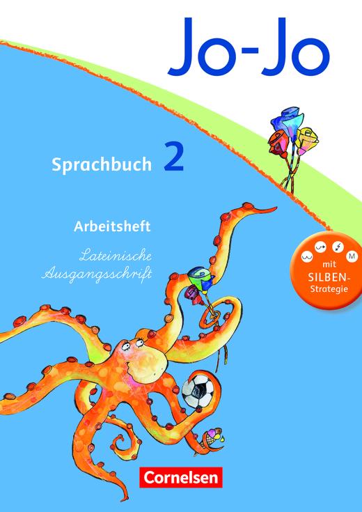 Jo-Jo Sprachbuch - Arbeitsheft in Lateinischer Ausgangsschrift - 2. Schuljahr