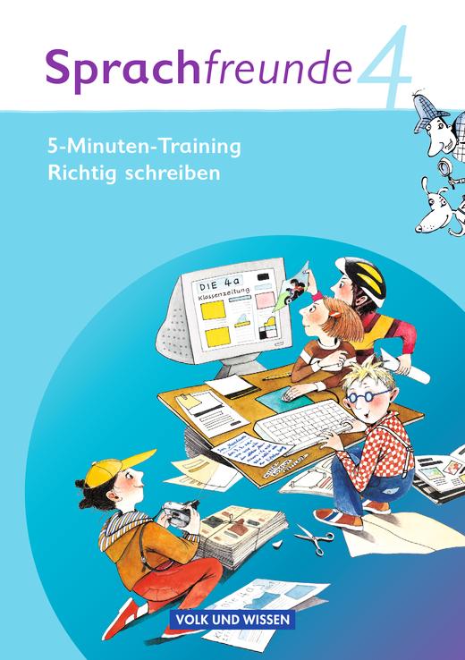 """Sprachfreunde - 5-Minuten-Training """"Richtig schreiben"""" - Arbeitsheft - 4. Schuljahr"""