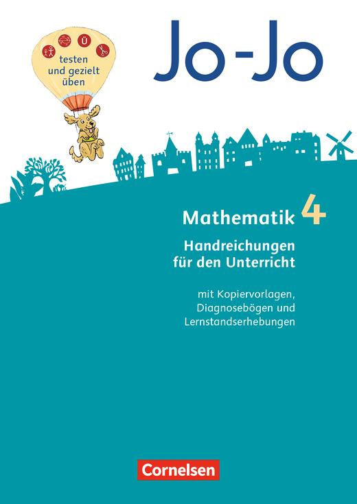 Jo-Jo Mathematik - Handreichungen für den Unterricht - 4. Schuljahr