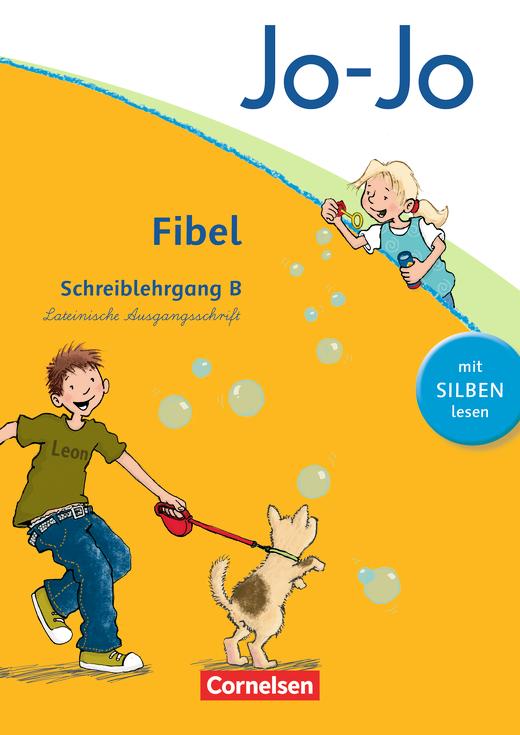 Jo-Jo Fibel - Schreiblehrgang B in Lateinischer Ausgangsschrift