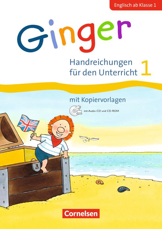 Ginger - Handreichungen für den Unterricht - 1. Schuljahr