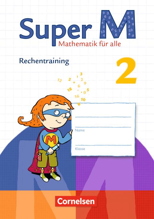 Super M - Rechentraining - Arbeitsheft - 2. Schuljahr