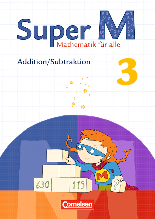 Super M - Addition/Subtraktion - Themenheft - 3. Schuljahr