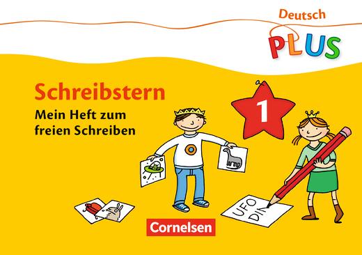 Deutsch plus - Grundschule - Schreibstern - Arbeitsheft 1