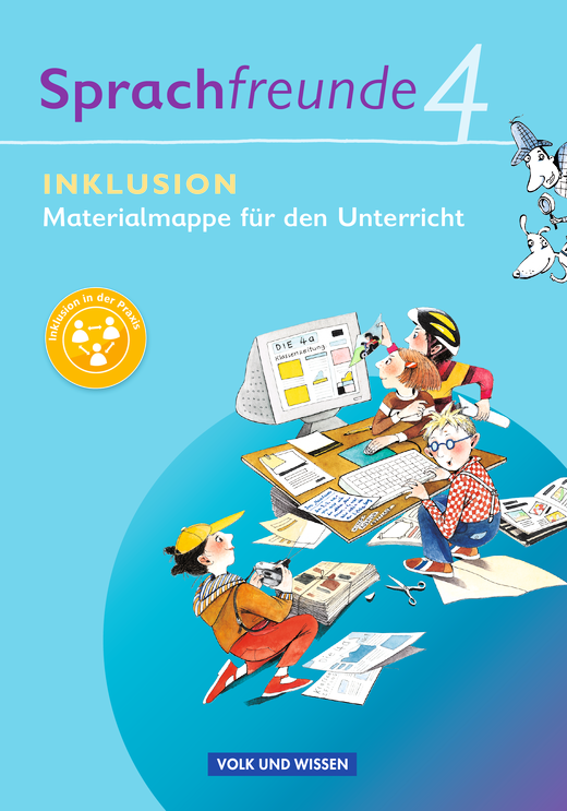Sprachfreunde - Inklusion - Materialmappe für den Unterricht - 4. Schuljahr