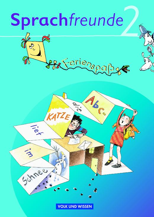 Sprachfreunde - Ferienspaß mit Freunden - Arbeitsheft - 2. Schuljahr
