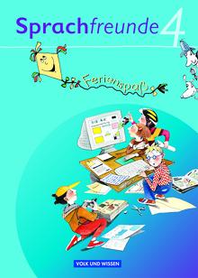 Sprachfreunde - Ferienspaß mit Freunden - Arbeitsheft - 4. Schuljahr