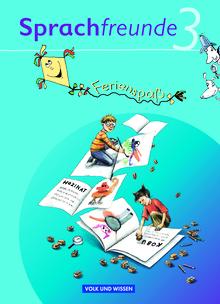 Sprachfreunde - Ferienspaß mit Freunden - Arbeitsheft - 3. Schuljahr