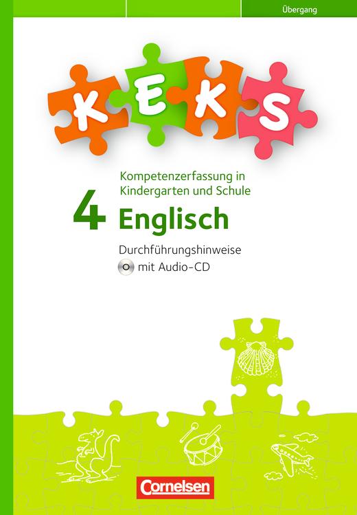 KEKS - KEKS 4 Übergang - Durchführungshinweise mit Hörverstehens-CD - 4. Schuljahr