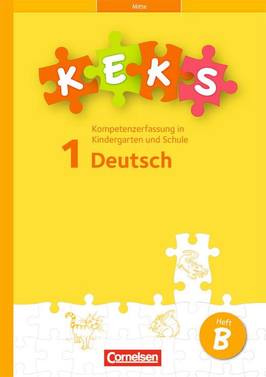 KEKS - KEKS 1 Mitte - 15 Testhefte B - 1. Schuljahr