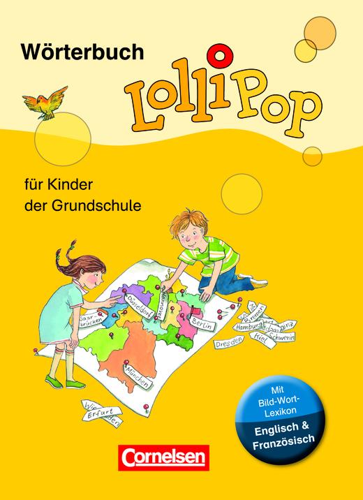 Lollipop Wörterbuch - Wörterbuch mit Bild-Wort-Lexikon Englisch, Französisch