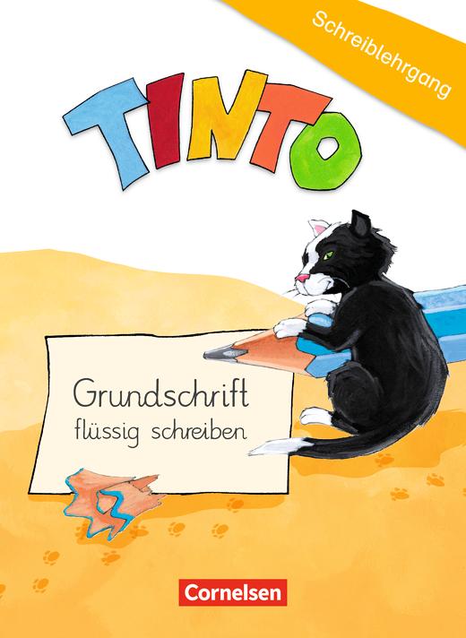 """Tinto 1 - Schreiblehrgang """"Grundschrift flüssig schreiben"""" - 1./2. Schuljahr"""