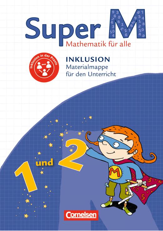 Super M - Inklusion - Materialmappe für den Unterricht - 1./2. Schuljahr