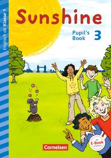 Sunshine - Pupil's Book - 3. Schuljahr