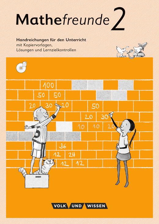 Mathefreunde - Handreichungen für den Unterricht mit CD-ROM - 2. Schuljahr