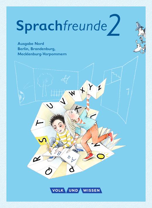 Sprachfreunde - Sprachbuch mit Grammatiktafel und Lernentwicklungsheft - 2. Schuljahr
